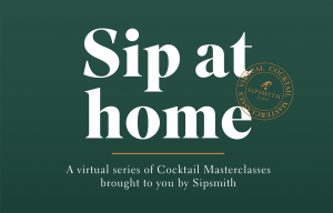 Virtual Cocktail Masterclass Sipsmith